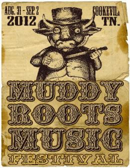 Muddy Roots Festival